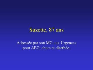 Suzette, 87 ans