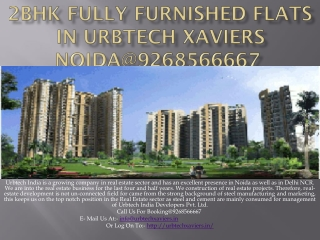 2BHK Fully Furnished Flats in Urbtech Xaviers Noida
