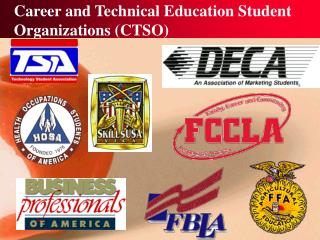 Career and Technical Education Student Organizations CTSO