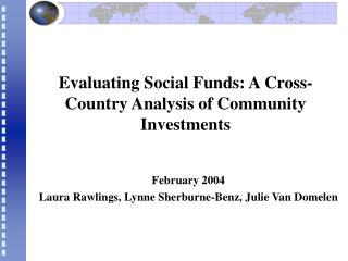 Evaluating Social Funds: A Cross-Country Analysis of Community Investments