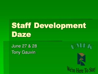 Staff Development Daze