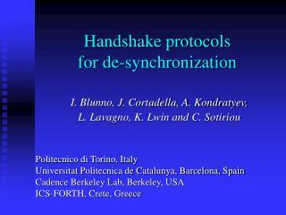 Handshake protocols for de-synchronization