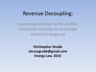Revenue Decoupling: