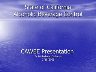State of California Alcoholic Beverage Control