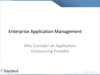 Enterprise Application Management - Why Consider an Applicat