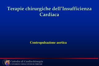 Terapie chirurgiche dell Insufficienza  Cardiaca