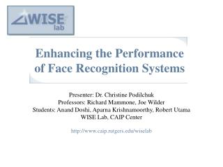 Enhancing the Performance of Face Recognition Systems