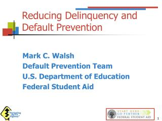 Reducing Delinquency and Default Prevention