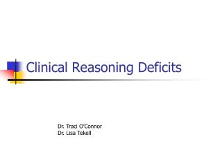 Clinical Reasoning Deficits