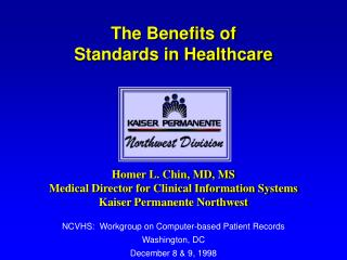 The Benefits of  Standards in Healthcare
