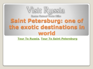 Saint Petersburg: one of the exotic destinations in world