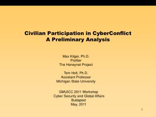 Civilian Participation in CyberConflict A Preliminary Analysis