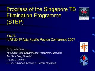 Progress of the Singapore TB Elimination Programme STEP