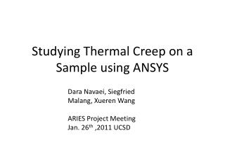 Studying Thermal Creep on a Sample using ANSYS