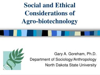 Social and Ethical Considerations of Agro-biotechnology
