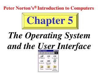 The Operating System and the User Interface