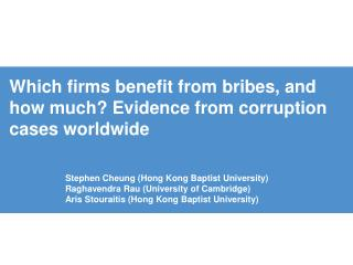 Which firms benefit from bribes, and how much Evidence from corruption cases worldwide