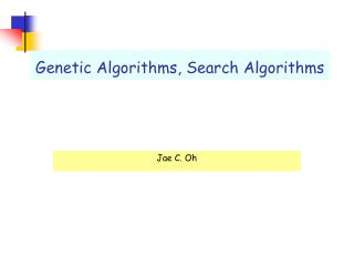Genetic Algorithms, Search Algorithms