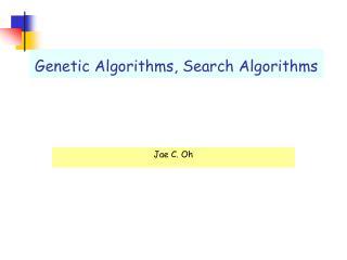 Genetic Algorithms, Search Algorithms