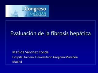Evaluaci n de la fibrosis hep tica