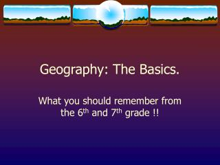 Geography: The Basics.