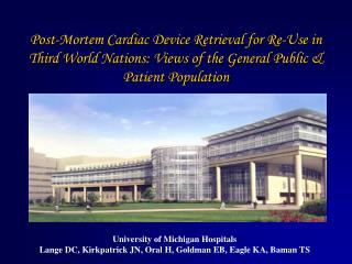 Post-Mortem Cardiac Device Retrieval for Re-Use in Third World Nations: Views of the General Public  Patient Population