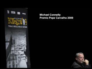 Michael Connelly  Premio Pepe Carvalho 2009