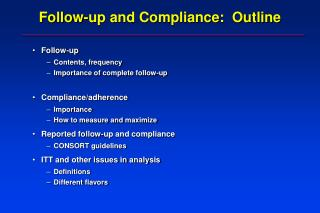 Follow-up and Compliance:  Outline