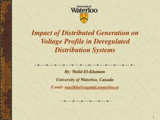 Impact of Distributed Generation on Voltage Profile in Deregulated  Distribution Systems