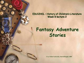 EDU12HCL   History of Children s Literature Week 8 lecture 2