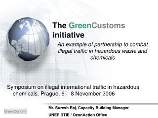The GreenCustoms initiative