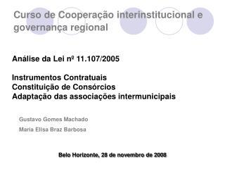 Curso de Coopera  o interinstitucional e governan a regional