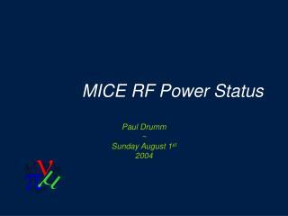 MICE RF Power Status
