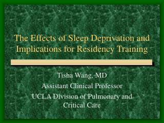 The Effects of Sleep Deprivation and Implications for Residency Training