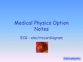 Medical Physics Option Notes