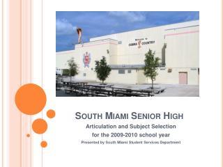 South Miami Senior High