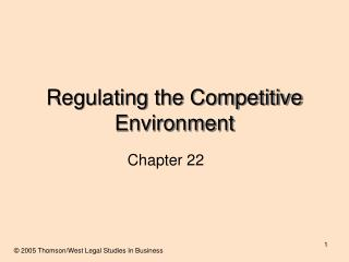 Regulating the Competitive Environment
