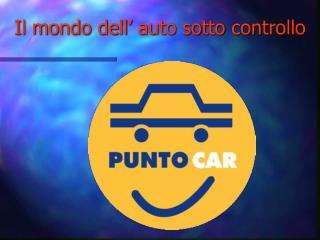 Il mondo dell  auto sotto controllo