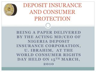 DEPOSIT INSURANCE AND CONSUMER PROTECTION