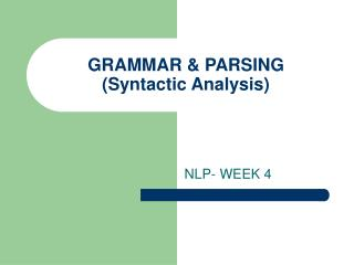 GRAMMAR  PARSING  Syntactic Analysis