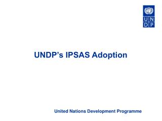 UNDP s IPSAS Adoption