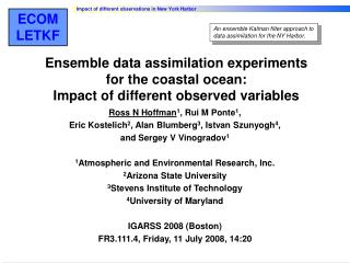 Ensemble Data Assimilation Experiments for the Coastal Ocean