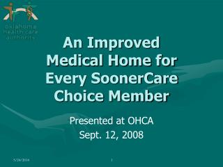 Presented at OHCA Sept. 12, 2008