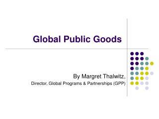 Global Public Goods