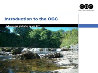 Introduction to the OGC