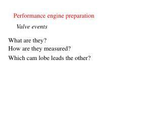 Performance engine preparation