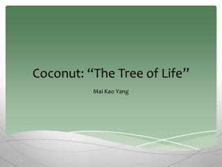 Coconut:  The Tree of Life
