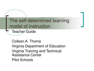 The self-determined learning model of instruction