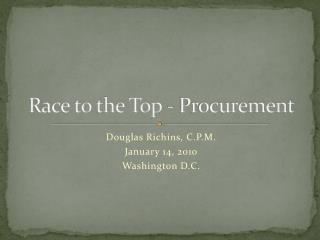Race to the Top - Procurement