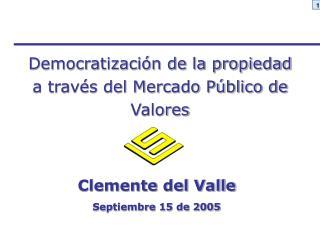 Democratizaci n de la propiedad a trav s del Mercado P blico de Valores